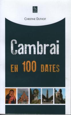 5 cambrai en cent dates 001