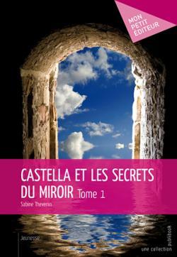 Castella et les secrets des miroirs 1