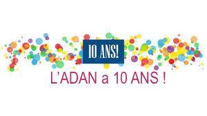 L'ADAN a 10 ans !