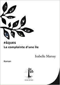 Isabelle marsay paques la complainte d une ile