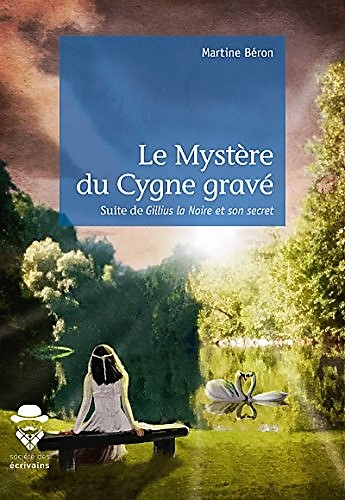 Martine beron mystere du cygne grave
