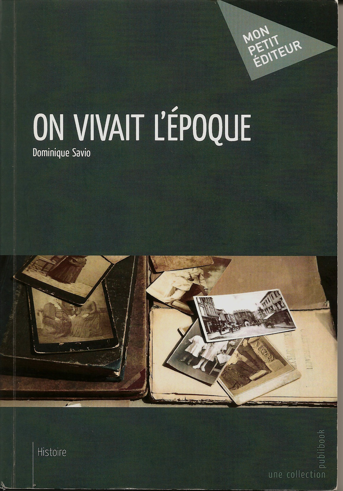 On vivait l epoque
