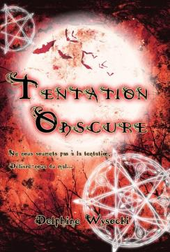 Tentation obscure
