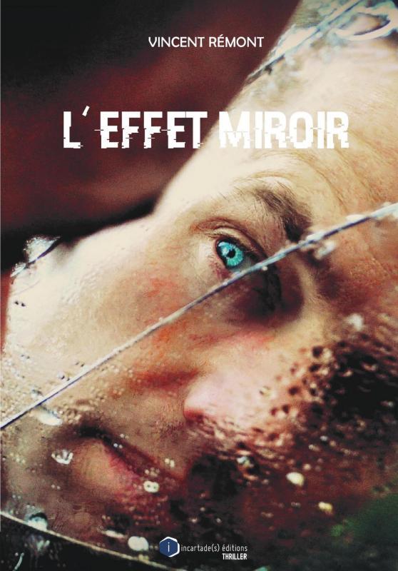 Vincent re mont couverture l effet miroir